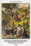 JENISCHE REMINISZENZEN: GESCHICHTE(N), GEDICHTE (Am Herzen Europas)