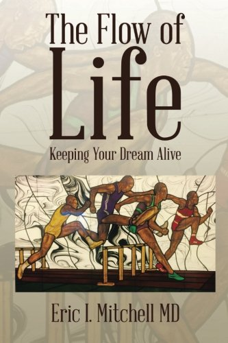 The Flow of Life: Keeping Your Dream Alive