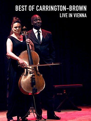 Best of Carrington-Brown live in Vienna [OV]