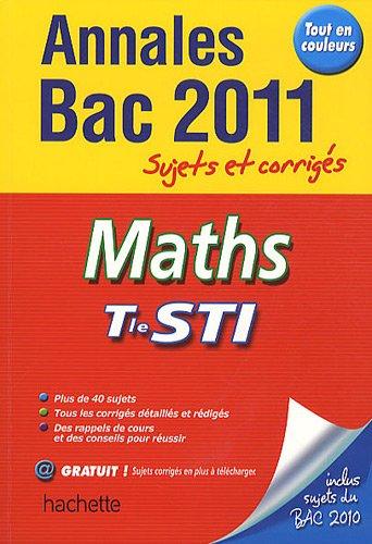 Maths Tle STI : Annales Sujets et corrigés