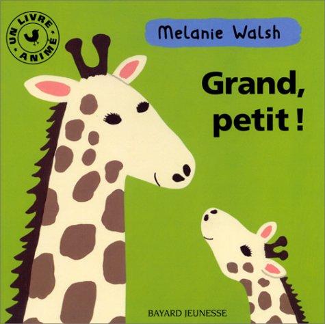 Grand, petit ! Livre animé par Melanie Walsh