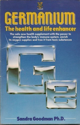 germanium-the-health-and-life-enhancer-by-sandra-goodman-1988-09-01
