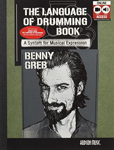 Benny Greb: The Language of Drumming; Includes Online Audio & 2-hour Video