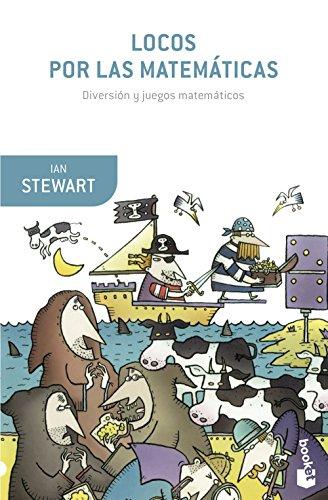 Locos por las matemáticas (Booket Ciencia) por Ian Stewart