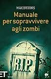 Manuale per sopravvivere agli zombi (Einaudi tascabili. Pop Vol. 1706)