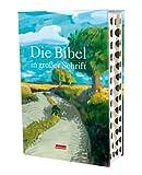 Die Bibel in grosser Schrift: Elberfelder Übersetzung (Motiv Landschaft) mit Register. Grossdruck