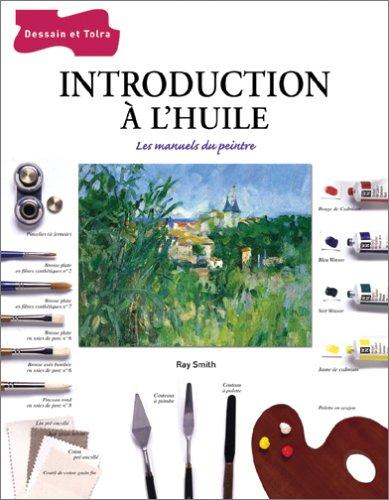 Introduction à l'huile par Ray Smith