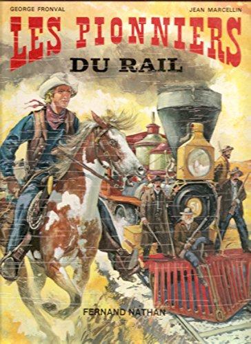 Les pionniers du rail par Georges Fronval