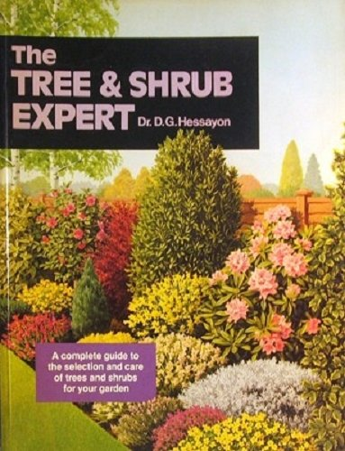 the tree and shrub expert hessayon Get A Copy