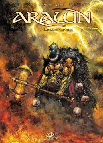 Arawn, Tome 3 : La bataille de Cad Goddun par Ronan Le Breton, Sébastien Grenier