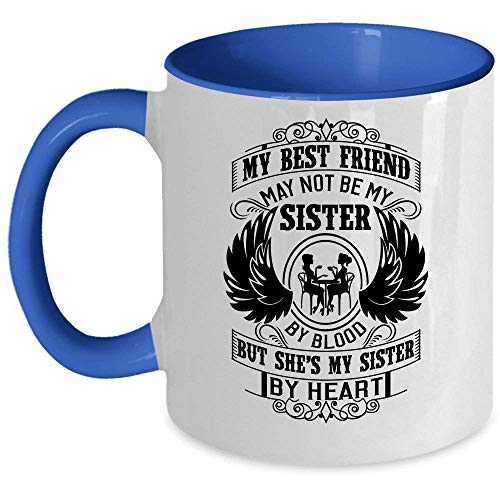 TK.DILIGARM She's My Sister by Heart Coffee Mug, My Sister Accent Mug (Accent Mug - Blue)