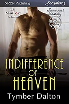 Indifference of Heaven [Suncoast Society] (Siren Publishing Sensations) par [Dalton, Tymber]