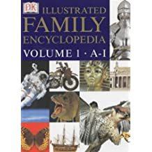 Dorling Kindersley Illustrated Family Encyclopedia