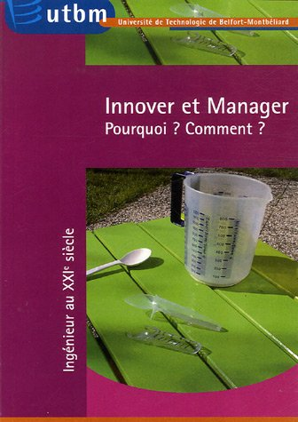 Innover et manager : Pourquoi ? Comment ?