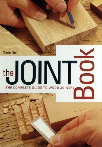Joint Book: The Complete Guide to Wood Joinery by Noll, Terrie (2009) Spiral-bound