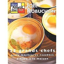 Bon appétit bien sûr, tome 4 : 25 grands chefs, leurs meilleures recettes à faire à la maison