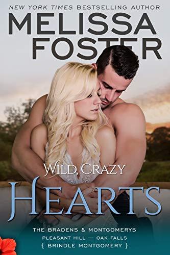 Wild, Crazy Hearts (The Bradens & Montgomerys: Pleasant Hill - Oak Falls Book 4) (English Edition)