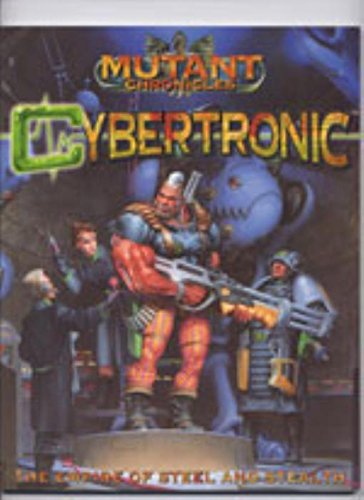 Mutant Chronicles - Cybertronic - The Empire of Steel and Stealth