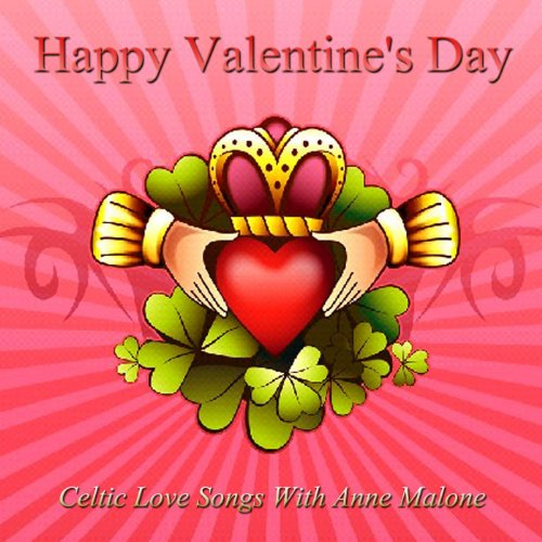 Happy Valentine's Day -- Romantic Irish Music for Your Very Special Day
