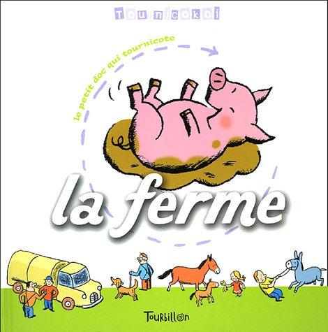 La ferme par Franck Girard, Catherine Brus, Marie-Odile Fordacq