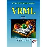 Das Einsteigerseminar VRML