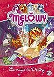 Mélowy - La Magie de Destiny (11)
