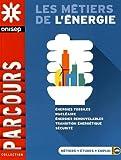 Les métiers de l'énergie