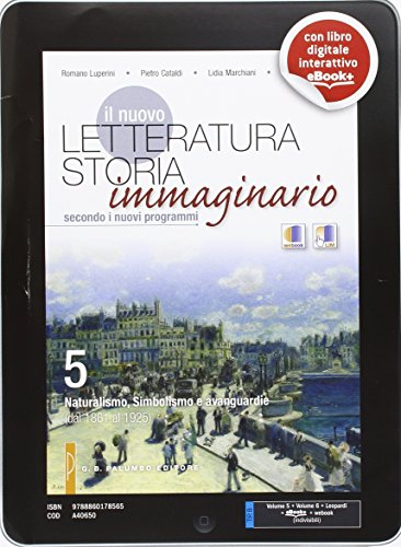 Il nuovo letteratura storia immaginario. Vol. 5-6-Leopardi. Per le Scuole superiori. Con e-book. Con espansione online