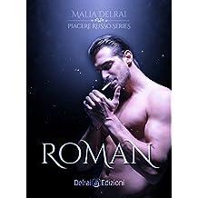 Roman: Piacere Russo Series - Trilogia unita vol.2