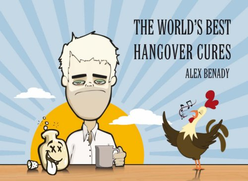 The World's Best Hangover Cures (Appletree Little Books)