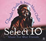 Select Vol.10 (Challe Claude & Jean) Music For Our Friends