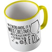 I am dreaming of a white Christmas Wine ★ Tazza buffa - Tazza da caffè - Tazza da tè ★ stampa di alta qualità e slogan buffo ★ Il regalo perfetto per ogni occasione