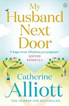 My Husband Next Door by [Alliott, Catherine]