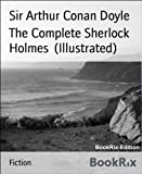Image de The Complete Sherlock Holmes  (Illustrated) (English Edition)
