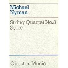 Michael Nyman: String Quartet No. 3 Score