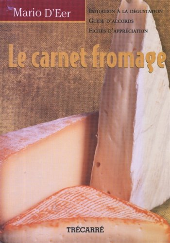 Le carnet fromage par Mario D'Eer