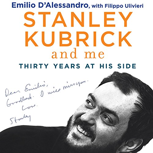 Stanley Kubrick and Me: Thirty Years at His Side - Simon Marsh - translator - Unabridged