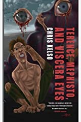 Terence, Mephisto, and Viscera Eyes Paperback
