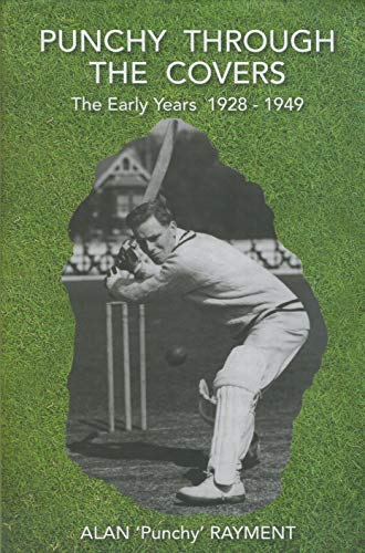 Punchy Through the Covers: The Early Years 1928-1949 por Alan William Harrington Rayment