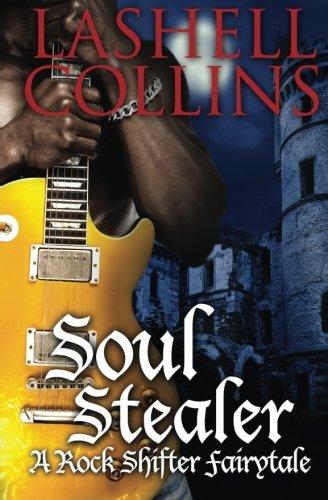 Soul Stealer: Volume 1 (Rock Shifter Fairytales)