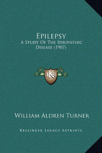 Epilepsy: A Study of the Idiopathic Disease (1907)