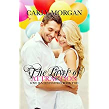 The Laws of Attraction (Love is a Destination Book 2) (English Edition)