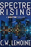 Spectre Rising (Spectre Series Book 1) (English Edition)