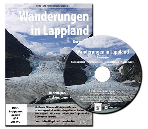 Wanderungen in Lappland - Trekkingtouren und Wanderwege im Norden von Norwegen