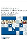 PAL-Prüfungsbuch für die schriftlichen Teile der Zwischen- und Abschlussprüfung - Maschinen- und Anlagenführer/-in Metall- und Kunststofftechnik
