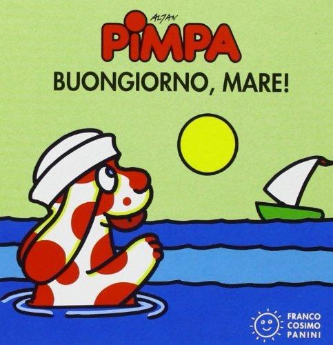 Pimpa. Buongiorno, mare! (Mini cubetti) di Altan, Tullio F. (2011) Tapa dura
