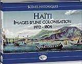 Scènes historiques - Haïti image coloniale