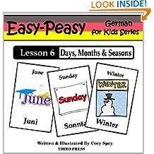 German Lesson 6: Months, Days & Seasons (Easy-Peasy German for Kids)