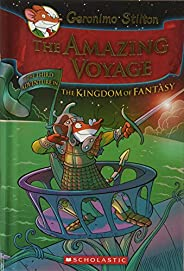 Geronimo Stilton - The Amazing Voyage: The Third Adventure in the Kingdom of Fantasy: 3