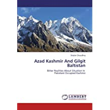 Azad Kashmir And Gilgit Baltistan: Bitter Realities About Situation In Pakistani Occupied Kashmir